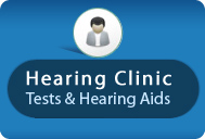 Hearing Clinic - Tests & Hearing Aids